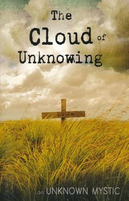 Cloud Of Unknowing  -     By: Unknown Mystic