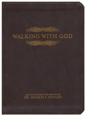 Walking with God, Imitation leather  -     By: Dr. Charles F. Stanley