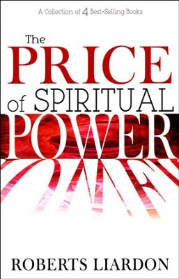 Price Of Spiritual Power (4 Books In 1) - Holding on to the Word of the Lord, The Quest for Spiritual Hug  -     By: Roberts Liardon