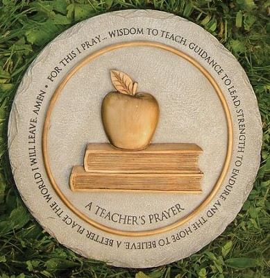 A Teacher's Prayer, Stepping Stone  -