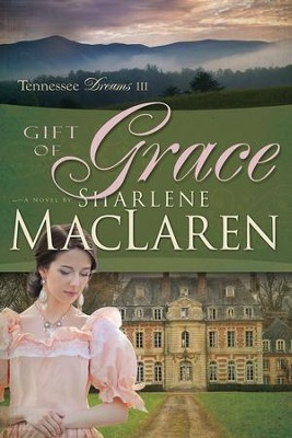 #3: Gift of Grace   -     By: Sharlene MacLaren