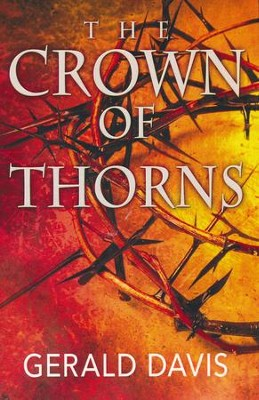 Crown Of Thorns  -     By: Gerald Davis