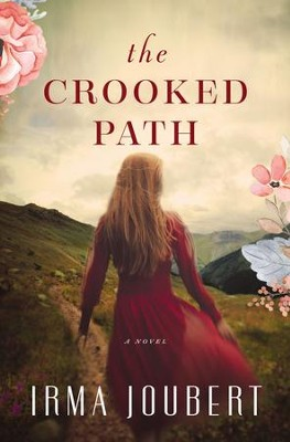 The Crooked Path - eBook  -     By: Irma Joubert