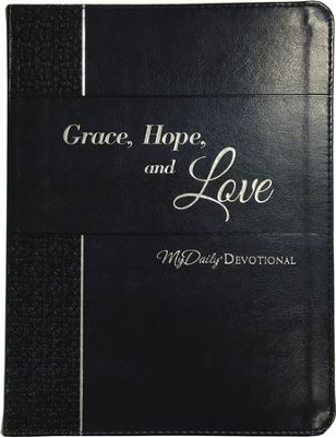 Grace, Hope, and Love: MyDaily Devotional - eBook  -     By: Johnny Hunt