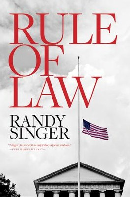 Rule of Law - eBook  -     By: Randy Singer