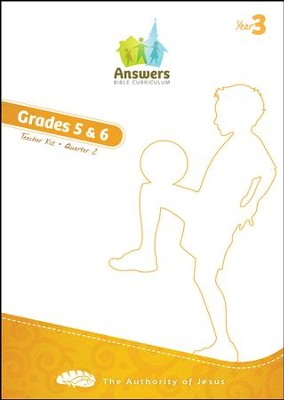 Answers Bible Curriculum Year 3 Quarter 2 Grades 5-6  Teacher Kit  -