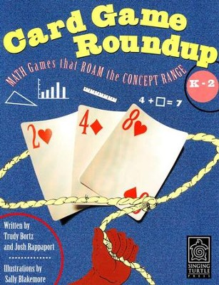 Card Game Roundup: Math Games that Roam the Concept  Range, Pre-K to 1  -     By: Trudy Bortz, Josh Rappaport