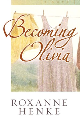 Becoming Olivia, Coming Home to Brewster Series #3   -     By: Roxanne Henke