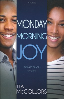 Monday Morning Joy  -     By: Tia McCollors