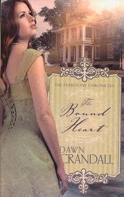#2: Bound Heart  -     By: Dawn Crandall