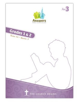 Answers Bible Curriculum Year 3 Quarter 3 Grades 1-2 Teacher Kit  -