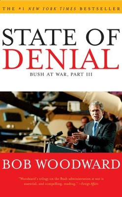 State of Denial - eBook  -     By: Bob Woodward