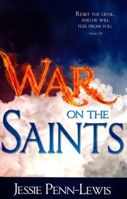 War on The Saints  -     By: Jessie Penn-Lewis