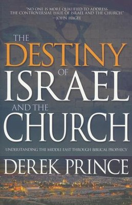 The Destiny of Israel and The Church: Understanding The Middle East Through Biblical Prophecy - on 4 CDs  -     By: Derek Prince