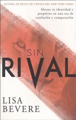 Sin Rival  (Without Rival)   -     By: Lisa Bevere