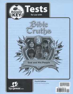 Bible Truths: God and His People Grade 4 Test Answer Key 4th Edition  -