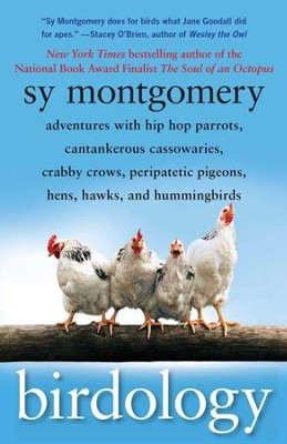 Birdology                                                  -     By: Sy Montgomery