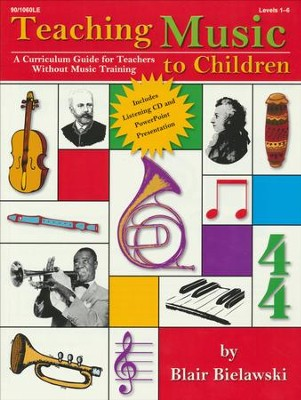 Teaching Music to Children  -     By: Blair Bielawski