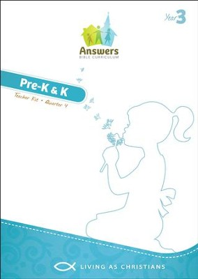Answers Bible Curriculum Year 3 Quarter 4 Preschool  Teacher Kit  -