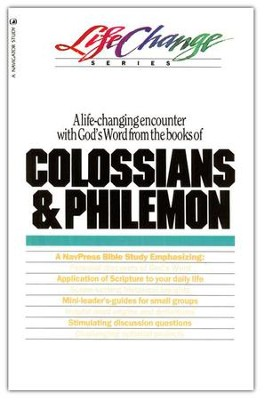 Colossians & Philemon, LifeChange Bible Study   -