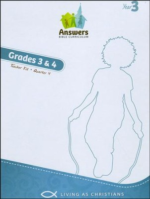Answers Bible Curriculum Year 3 Quarter 4 Grades 3-4 Teacher Kit  -