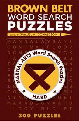 Brown Belt Word Search Puzzles  -     By: Samuel Donaldson