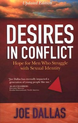 Desires in Conflict: Hope for Men Who Struggle with Sexual Identity  -     By: Joe Dallas