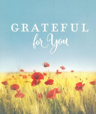 Grateful For You  -