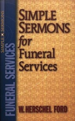Simple Sermons for Funeral Services  -     By: W. Herschel Ford