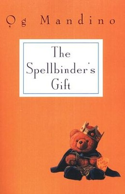 The Spellbinder's Gift   -     By: Og Mandino