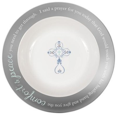 Comfort and Peace Blessing Bowl  -