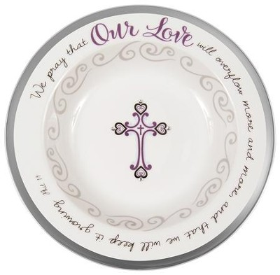 Our Love Blessing Bowl  -