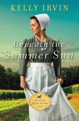 Beneath the Summer Sun - eBook  -     By: Kelly Irvin