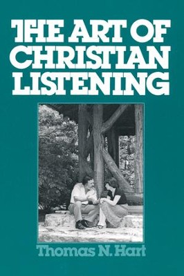 The Art of Christian Listening    -     By: Thomas Hart
