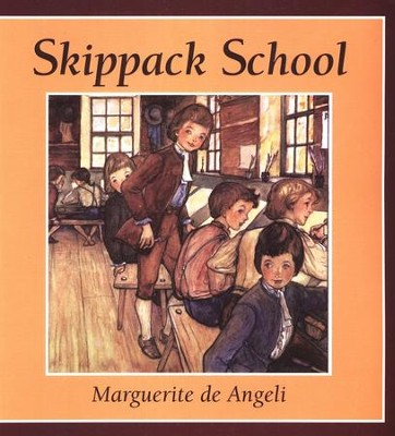 Skippack School   -     By: Marguerite De Angeli