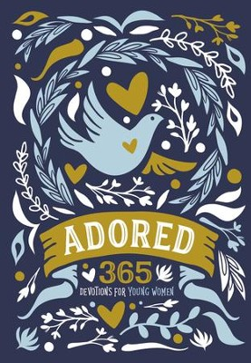 Adored: 365 Devotions for Young Women - eBook  -     By: Zondervan