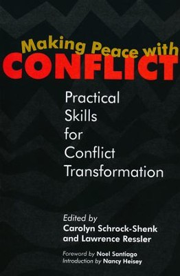 Making Peace with Conflict   -     By: Carolyn Schrock-Shenk