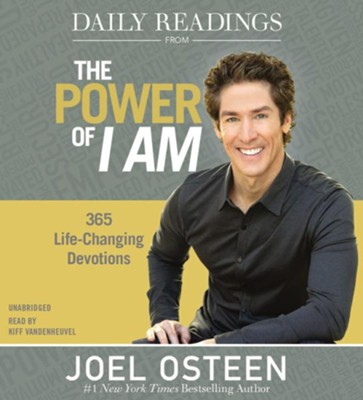 Daily Readings From The Power Of I Am: 365 Life-Changing Devotions, CD Audio  -     Narrated By: Kiff VandenHeuvel     By: Joel Osteen