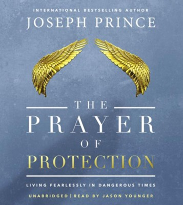 Prayer Of Protection, CD Audio  -     Narrated By: Jason Younger     By: Joseph Prince