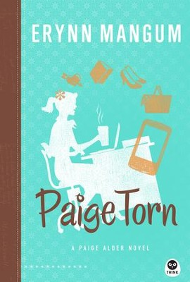 Paige Torn: A Paige Alder Novel  -     By: Erynn Mangum