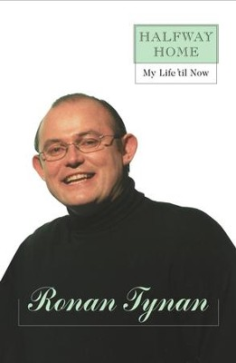 Halfway Home: My Life 'til Now - eBook  -     By: Ronan Tynan