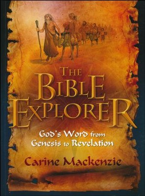 Bible Explorer: God's Word from Genesis to Revelation  -     By: Carine MacKenzie