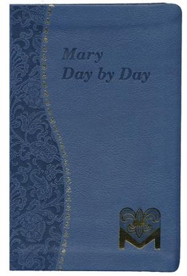 Mary Day by Day, Imitation Leather, Blue  -     By: Charles Feherenback