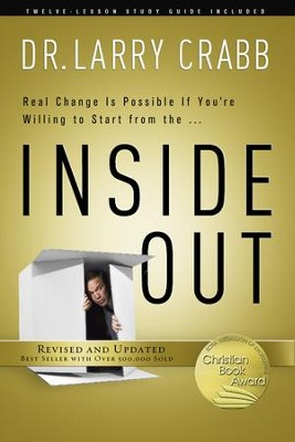 Inside Out, 25th Anniversary Edition  -     By: Dr. Larry Crabb
