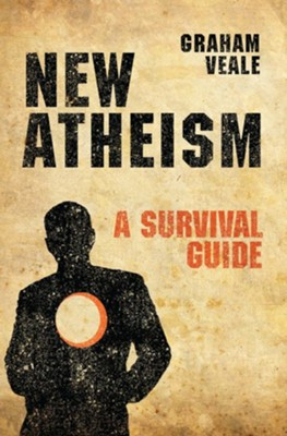 New Atheism: A Survival Guide   -     By: Graham Veale