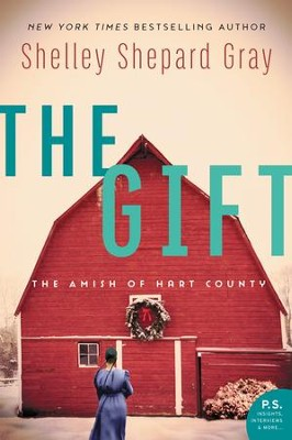 The Gift: The Amish of Hart County - eBook  -     By: Shelley Shepard Gray