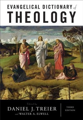 Evangelical Dictionary of Theology - eBook  -     Edited By: Daniel J. Treier, Walter A. Elwell