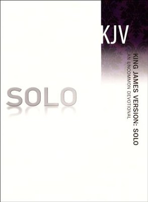 KJV SOLO: An Uncommon Devotional  -     By: The Navigators
