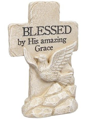 Blessed By HIs Amazing Grace, Pedestal Cross  -