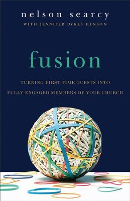 Fusion: Turning First-Time Guests into Fully Engaged Members of Your Church / Revised - eBook  -     By: Nelson Searcy, Jennifer Dykes Henson